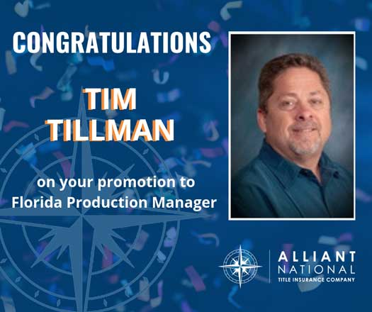 Meet Tim Tillman, Alliant National's new Florida production manager