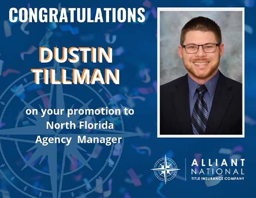 Welcome Dustin Tillman, Alliant National's New North Florida Agency Manager