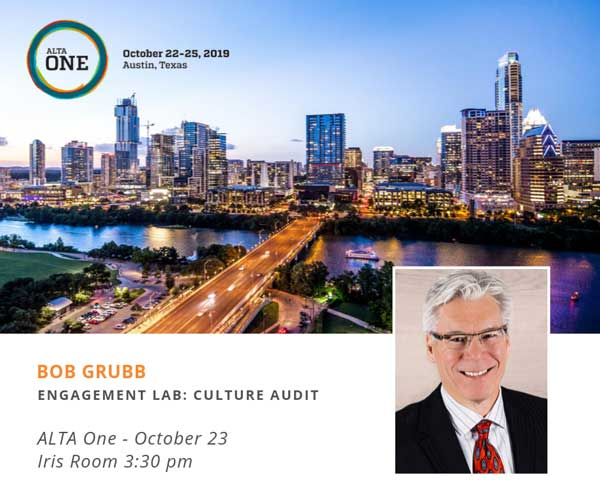 Bob Grubb speaker at ALTA ONE Culture Audit