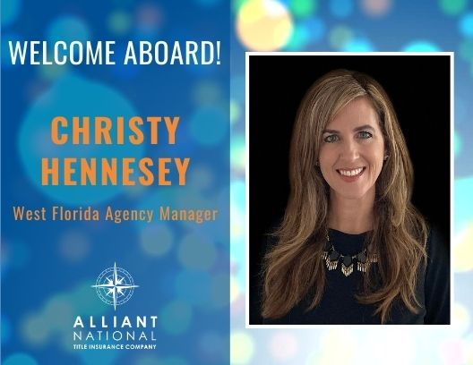 Welcome Christy Hennesey, West Florida Agency Manager for Alliant National