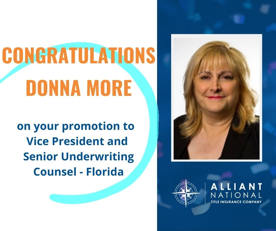 Graphic with Donna More's picture congratulating her on her promotion to Vice President and Senior Underwriting Counsel - Florida for Alliant National