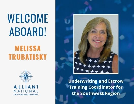 Graphic with Melissa Trubatisky's picture welcoming her as the Underwriting and Escrow Training Coordinator for the Southwest Region