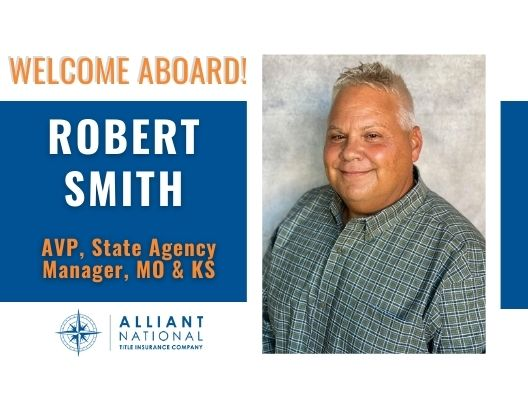 Graphic with Robert Smith's picture welcoming him as Assistant Vice President and State Agency Manager for Missouri and Kansas